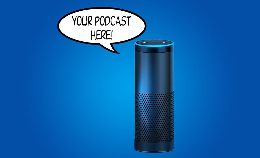 get your podcast on alexa with alexaguy.com