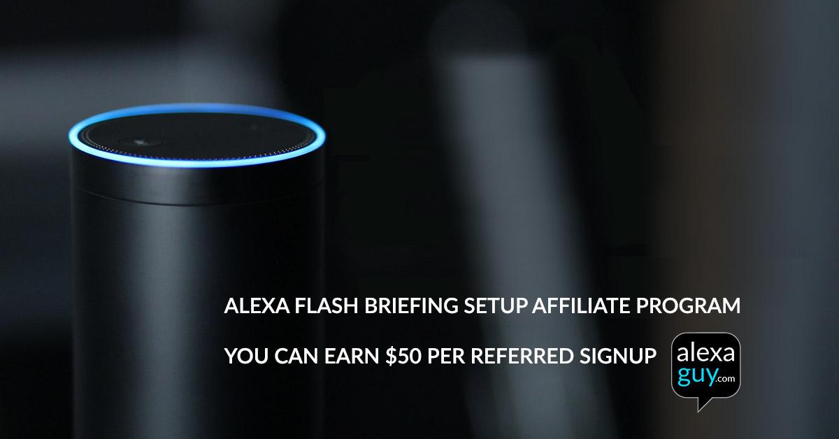 alexa flash briefing affiliate program