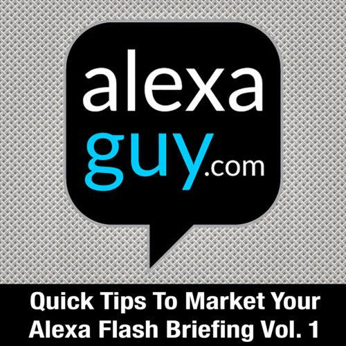 Alexa Flash Briefing Marketing Course